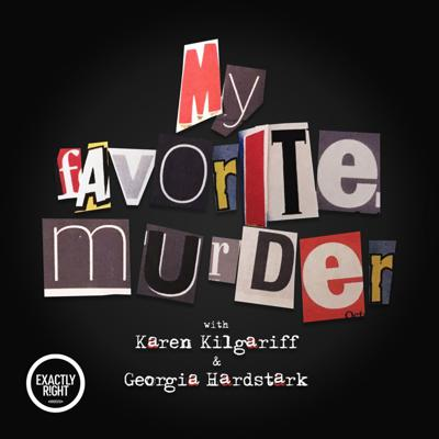 Lifelong fans of true crime stories Karen Kilgariff and Georgia Hardstark tell each other their favorite tales of murder and hear hometown crime stories from friends and fans.