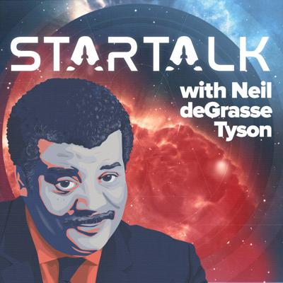 Science, pop culture and comedy collide on StarTalk Radio! Astrophysicist and Hayden Planetarium director Neil deGrasse Tyson, his comic co-hosts, guest celebrities and scientists discuss astronomy, physics, and everything else about life in the universe. Keep Looking Up! New episodes premiere Friday nights at 7pm ET.