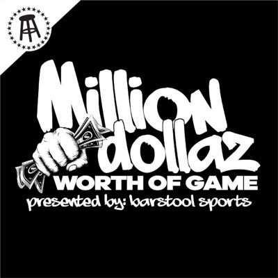 The Million Dollaz Worth of Game show, a weekly podcast with rapper/actor @GillieDaKing and social media influencer and disruptor @Wallo267 - The perfect blend of discussing music, real life issues, personal experiences, honest advice and comedy
