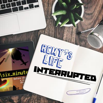 Cover art for Remy's Life Interrupted: EP1