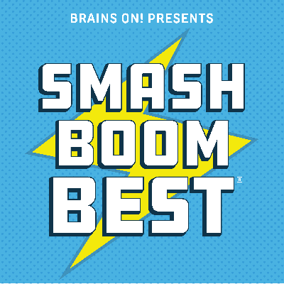 Smash Boom Best is a debate show for kids and families from the makers of the award-winning podcast, Brains On. Every episode takes two cool things, smashes them together and let's you decide which is best. Cats versus Dogs. Pizza versus Tacos. Super Speed versus Super Strength. Who will be crowned the Smash Boom Best? Our debaters use facts and passion to make their case...teaching listeners how to defend their own opinions along the way. Produced By American Public Media. @smashboombest